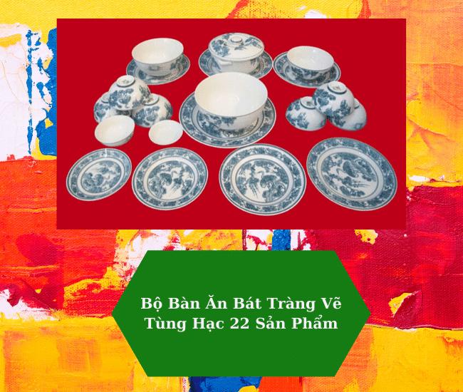 Truy tìm địa chỉ mua bộ đồ ăn Bát Tràng cao cấp uy tín nhất